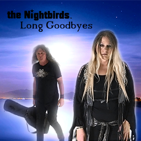 the nightbirds long goodbyes